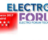 Electro FORUM 2017 tendrá lugar en Madrid